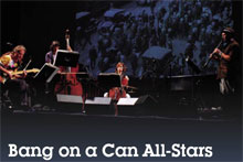 'Bang On A Can All-Stars' at Philharmonic Hall