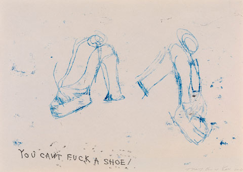 'You Can't Fuck A Shoe' 2010 Polymer gravure on 140gsm Zerkall paper 29 1/2 x 41 1/2 cm Edition of 200