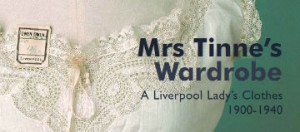 The Walker: Mrs Tinne's Wardrobe, A Liverpool Lady's Clothes, 1910-1940