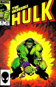 Hulk #307 - The Incredible Hulk
