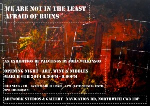 Artwork Studios and Gallery: We are not in the Least Afraid of Ruins – John Wilkinson