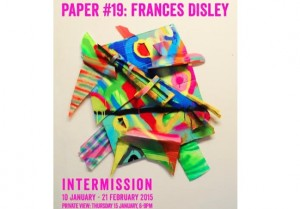 PAPER Gallery: Intermission by Frances Disley