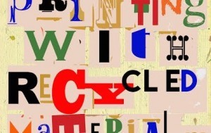 90 Squared CIC: An Introduction to Printing with Recycled Materials