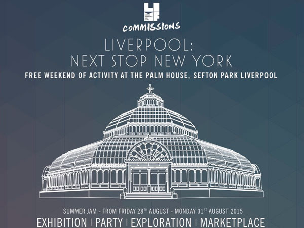 The Palm House: Liverpool International Music Festival Commissions - Liverpool: Next Stop New York Weekend of Events
