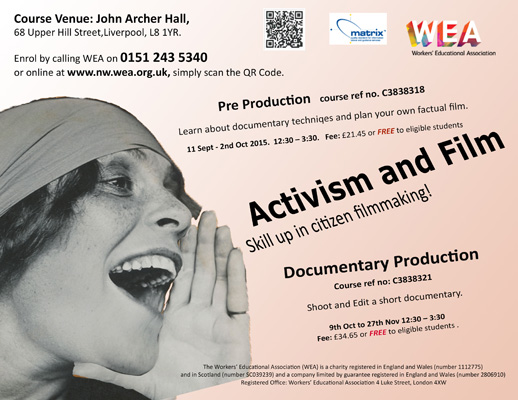 John Archer Hall: Course - Activism and Film: Pre Production