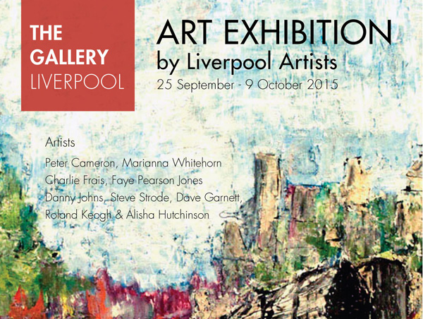 The Gallery Liverpool: Exhibition by Liverpool Artists