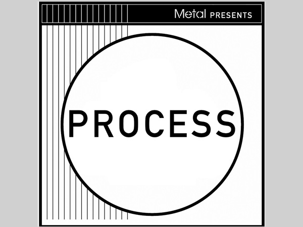 Metal: Process – 'Still Be Here'