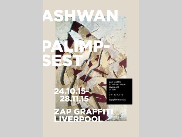 ZAP Graffiti Arts: ASHWAN: Palimp-sest Exhibition Opening