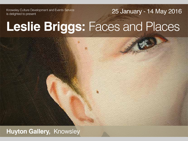 Huyton Gallery: Leslie Briggs: Faces and Places