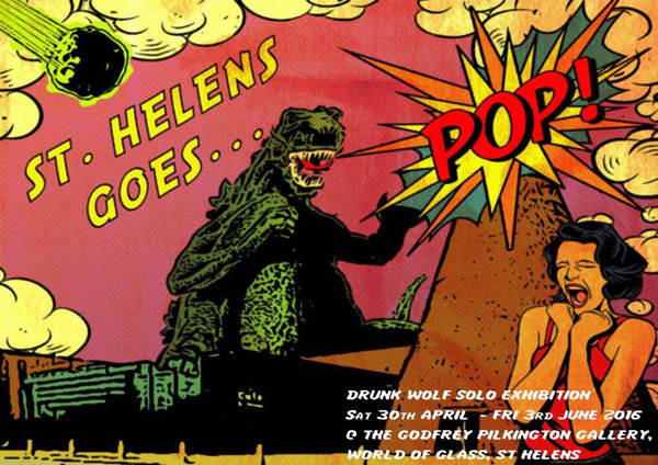 The World of Glass: Drunk Wolf 'St Helens Goes Pop!'