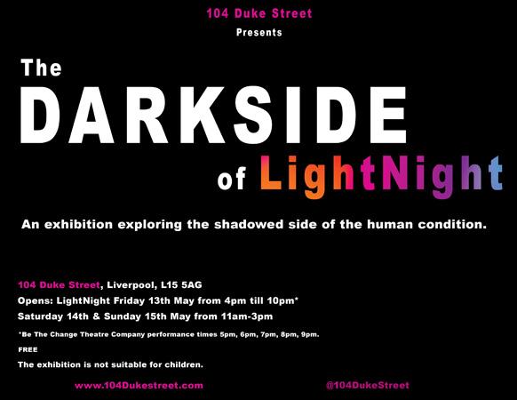 104 Duke St: 'The Dark Side of LightNight' - Event and Exhibition