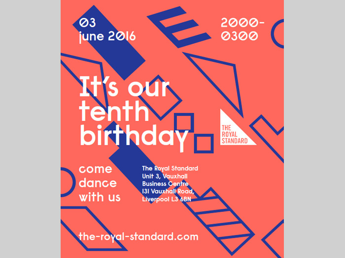 The Royal Standard: 10th Birthday Party
