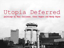 Corke Gallery: Utopia Deferred