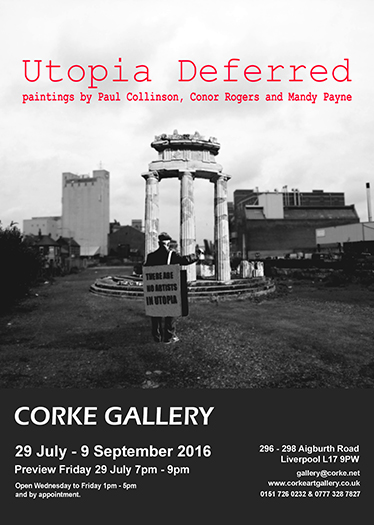 Corke Gallery: Utopia Deferred
