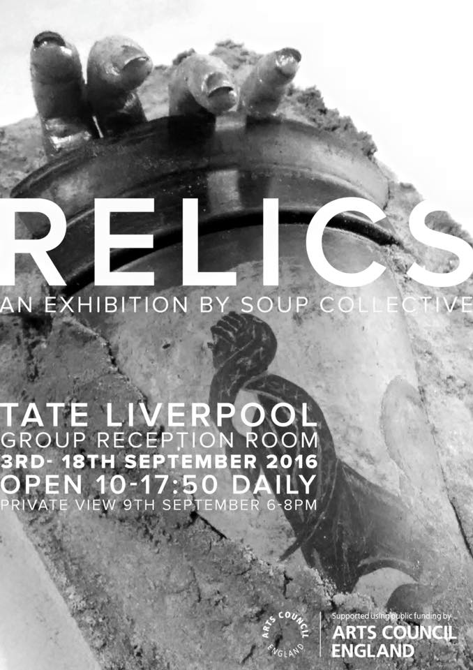Tate Liverpool: RELICS: Soup Collective