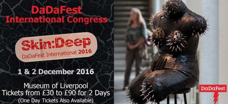DaDaFest: International Congress, Skin:Deep