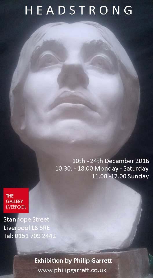The Gallery Liverpool: Headstrong, Philip Garrett