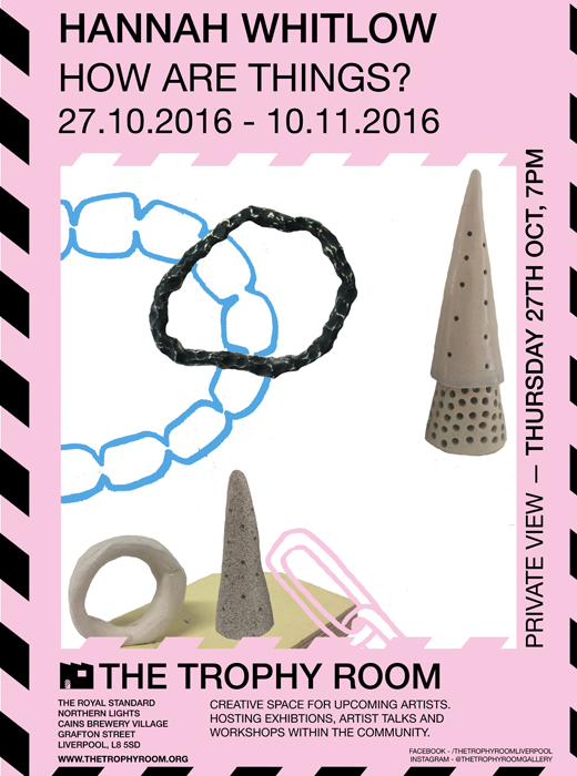 The Trophy Room: Hannah Whitlow - 'How Are Things?'