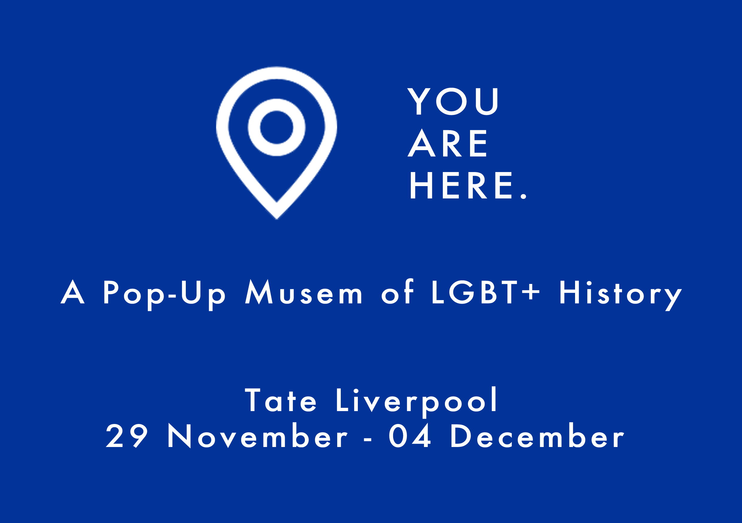 Tate Exchange, Tate Liverpool: Homotopia: You Are Here