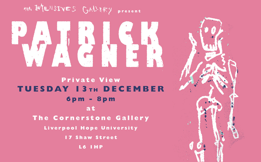Cornerstone Gallery: The Intensives Gallery present Patrick Wagner