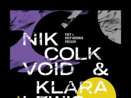 Liverpool Philharmonic: FACT and Deep Hedonia Present: Nik Colk Void and Klara Lewis