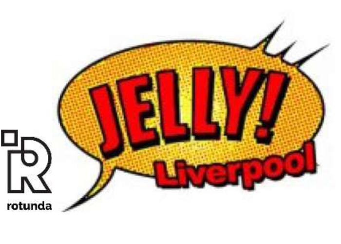 Rotunda: Jelly Liverpool