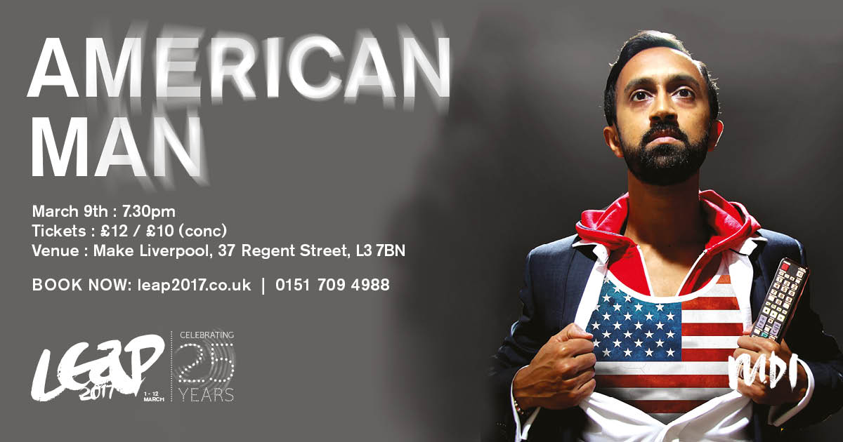 MDI: LEAP at Make Liverpool: Hetain Patel: American Man