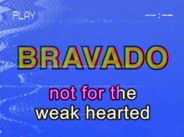 Heart of Glass: Bravado