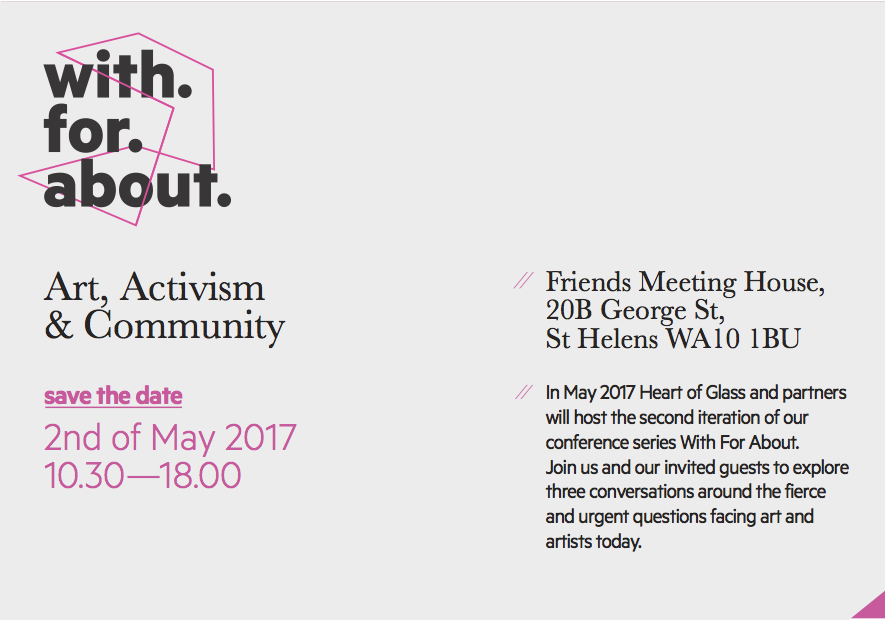 Friends Meeting House, St Helens: With For About: Art, Activism & Community