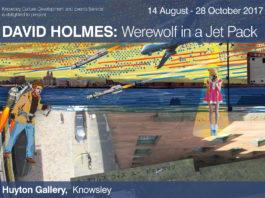 Huyton Gallery: David Holmes: Werewolf in a Jet Pack