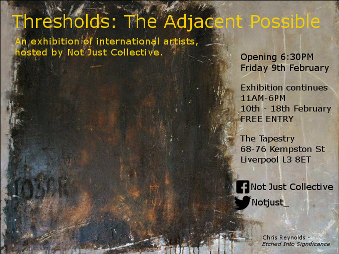 The Tapestry Liverpool: Thresholds: The Adjacent Possible