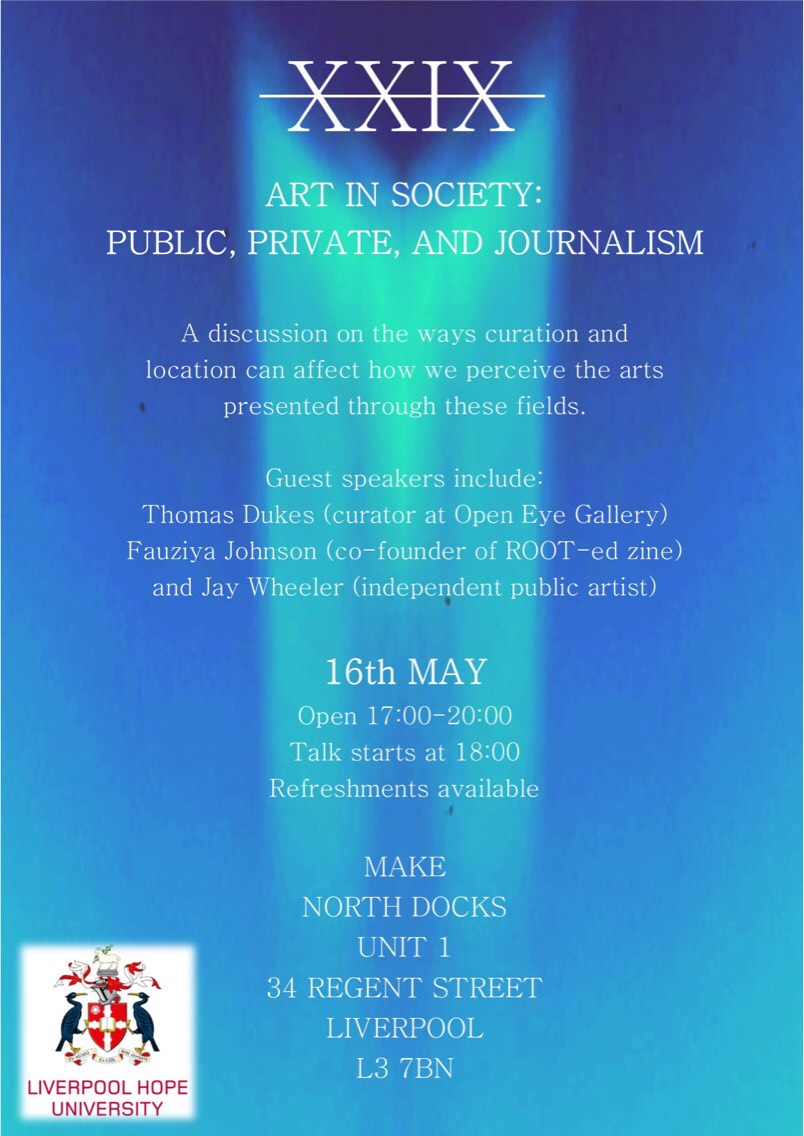 Make. North Docks: Art in Society: Public, Private, and Journalism.