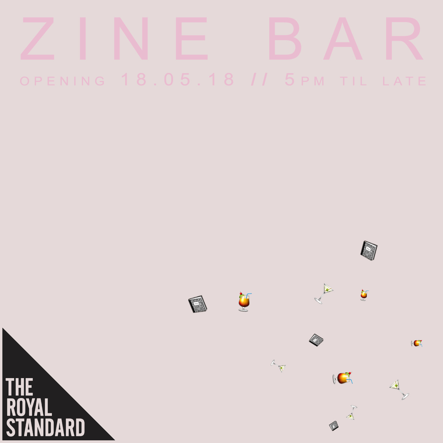 The Royal Standard: The Final Viewing of AND YET IT MOVES, along with Zine Bar