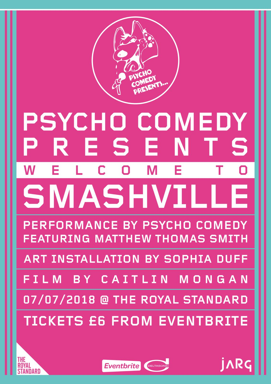 The Royal Standard: Psycho Comedy Presents: Welcome to