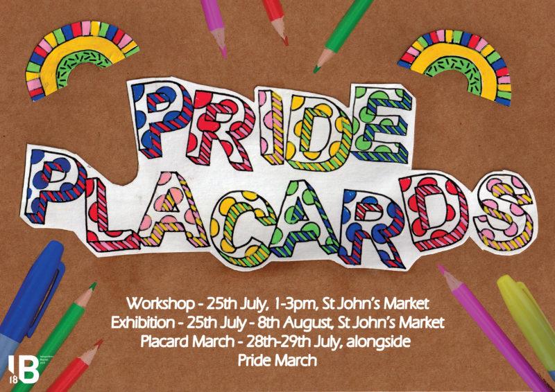 IB18: St John's Market: Lois Tierney: Pride Placards