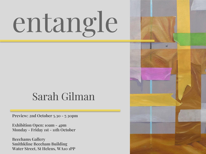 IB18: Beechams Gallery: Sarah Gilman: Entangle