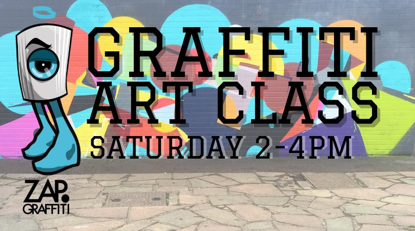 Zap Grafitti: Grafitti Art Class (Saturdays)
