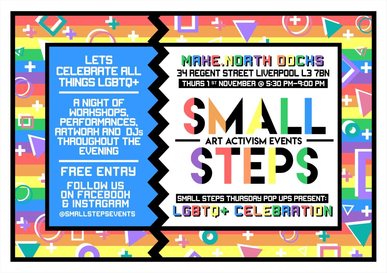 Make. North Docks: Small Steps Events- LGBTQ+ Celebration