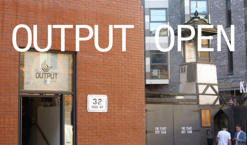 OUTPUT gallery: OUTPUT Open