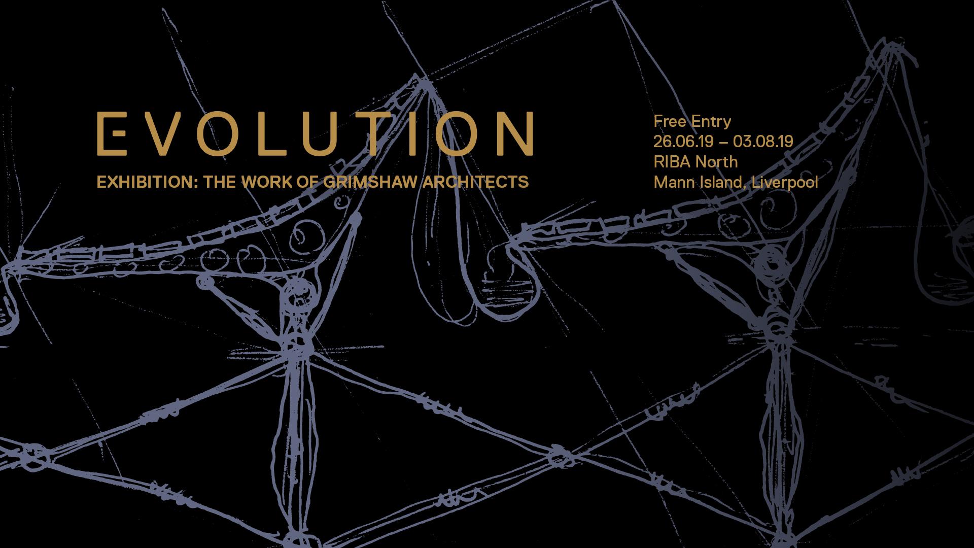 RIBA North: Royal Gold Medal 2019 Exhibition: Evolution by Sir Nicholas Grimshaw