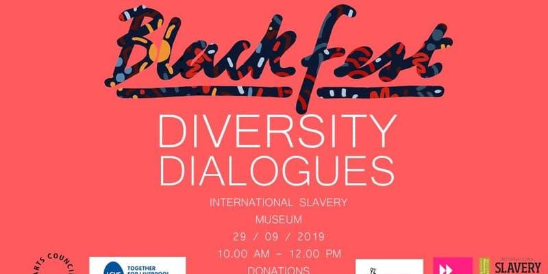 International Slavery Museum: BlackFest - Diversity Dialogues - Part Two