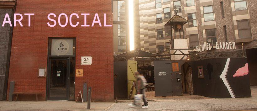 OUTPUT gallery: Art Social