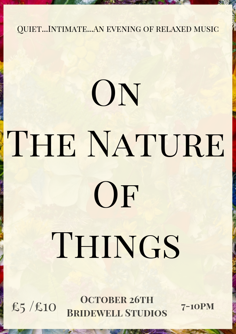 Bridewell Studios and Gallery: 'On the Nature of Things'