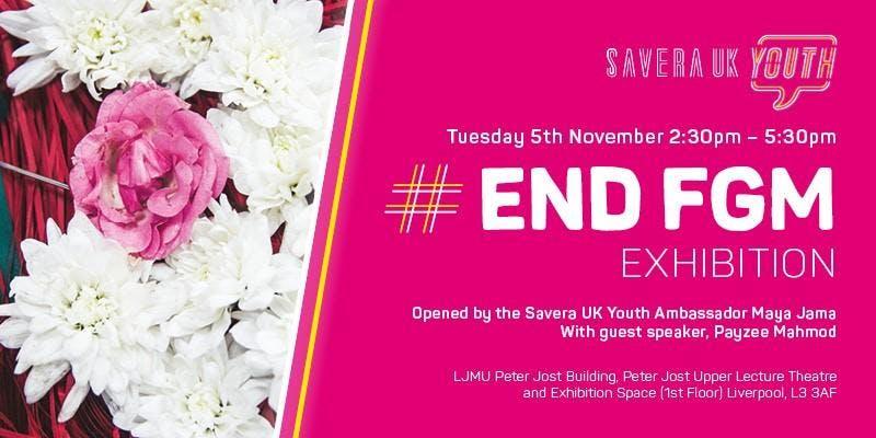 LJMU, Peter Jost Building: Savera UK Youth: #EndFGM Exhibition
