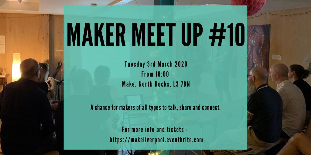 Make North Docks: Maker Meet Up
