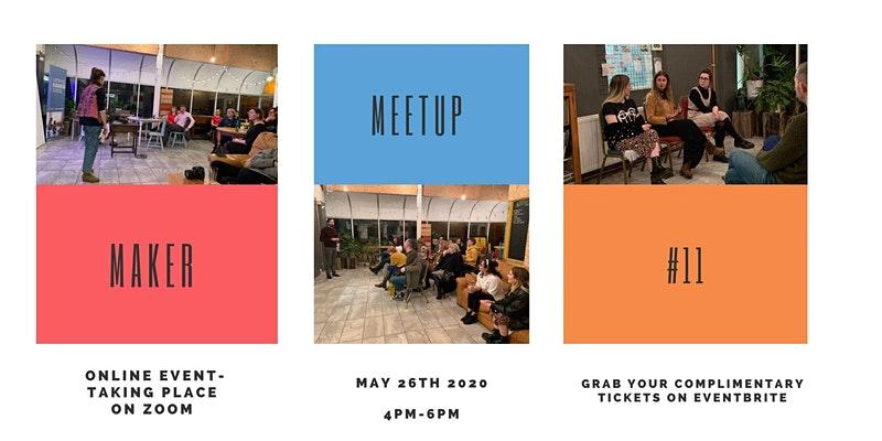 Make. (Online): Maker Meetup #11