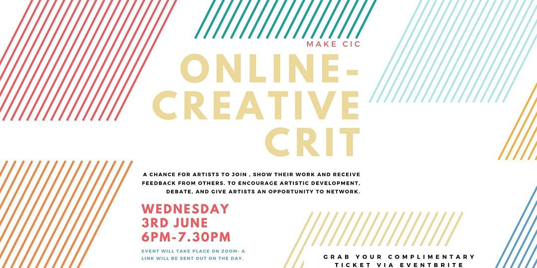 Make. Liverpool (Online): Creative Crit