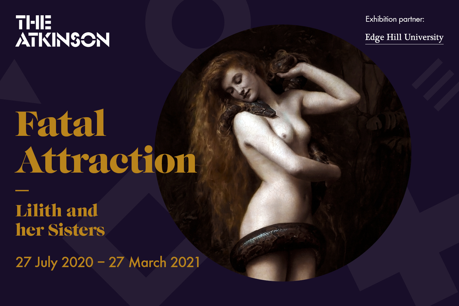 The Atkinson: Fatal Attraction: Lilith and her Sisters