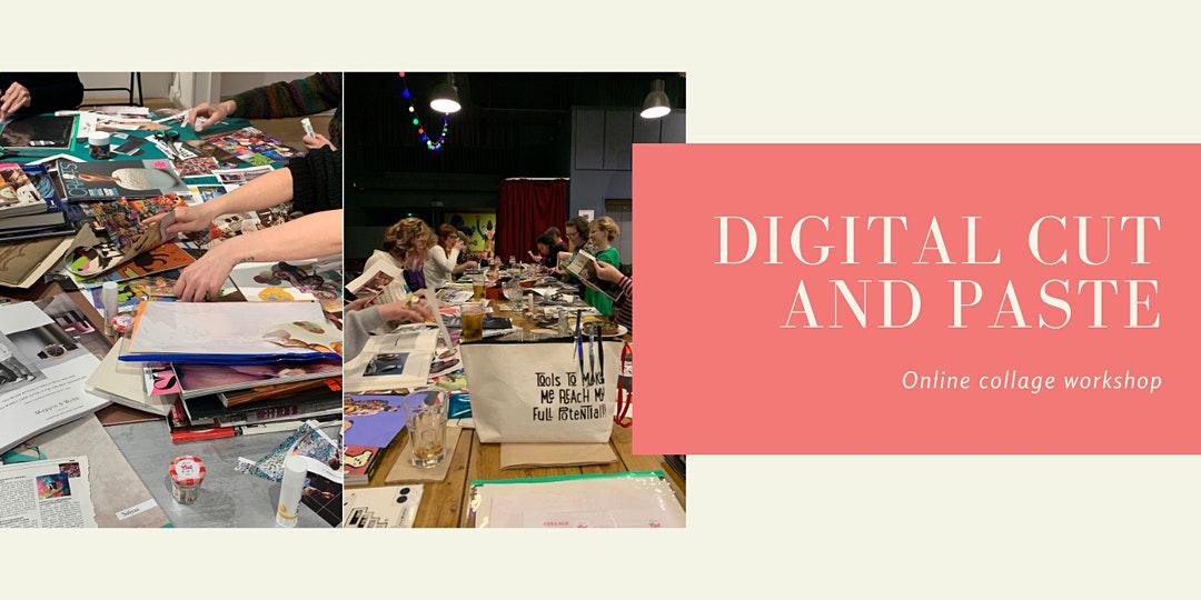 Make. Online: Digital Cut and Paste! Online Collage Workshop