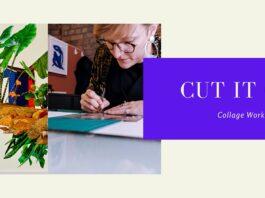 Make. North Docks: Cut It Out! Collage Workshop- Part 2